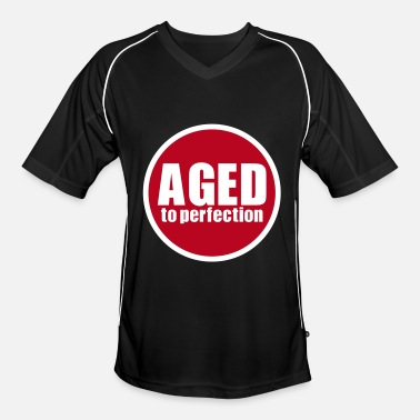 Aged to perfection - Mannen voetbal shirt