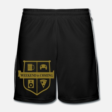 Série Weekend is coming - Short de football Homme