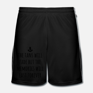 Humour Tans Will Fade - Short de football Homme
