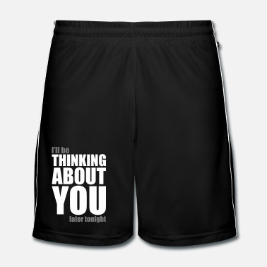 Bit Thinking about you - Men's Football Shorts