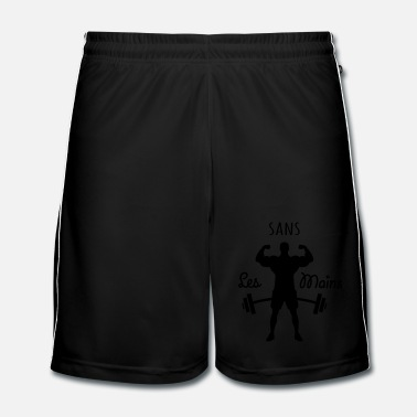 Expression musculation sans les main - Short de football Homme