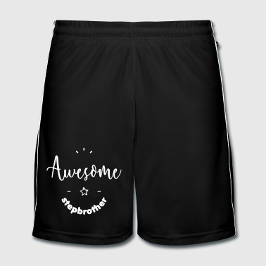 Awesome Stepbrother - Short de football Homme