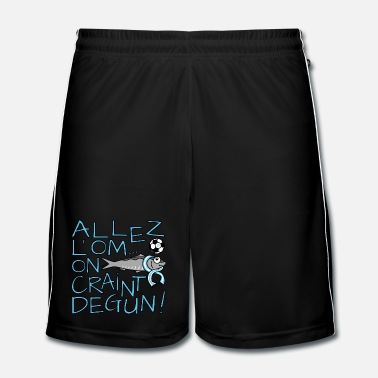 Om Allez l'OM, On Craint Degun, Foot Marseille - Short de football Homme