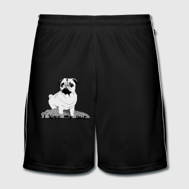 I love my pug ! - Men's Football shorts
