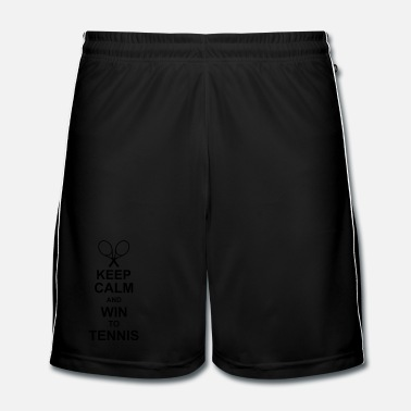 Net keep calm and win to tennis kg10 - Mannen voetbal shorts