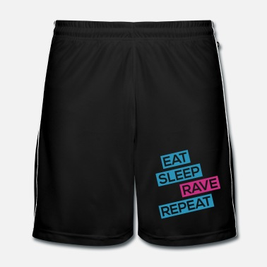Sleeping EAT SLEEP RAVE REPEAT - Men's Football Shorts