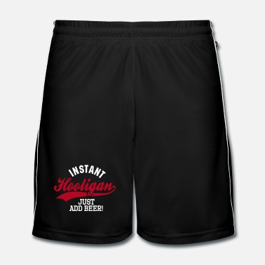 Just Instant hooligan just add beer - Mannen voetbal shorts
