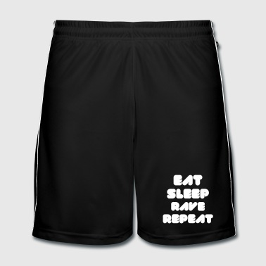 EAT SLEEP RAVE REPEAT - Männer Fußball-Shorts