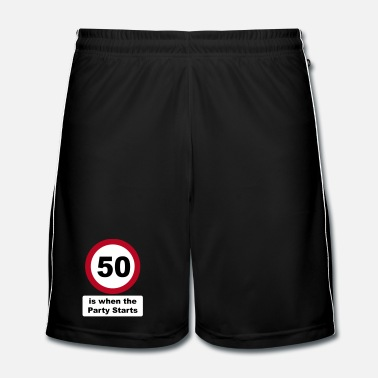50 Years Old Birthday 50 is when the Party Starts (3 colors) - Men's Football Shorts