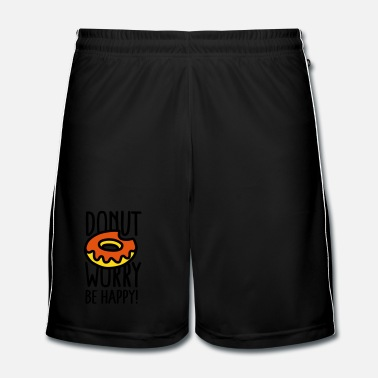 Diet  Donut worry, be happy! - Men's Football Shorts