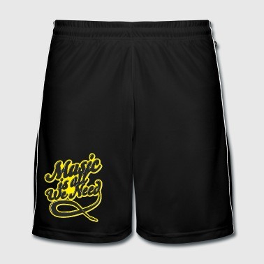 Music Is All We Need - Men's Football shorts