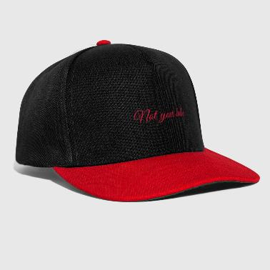 Feminism - Not your Babe - Statement - Snapback Cap
