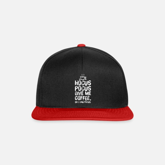 Coffee Caps & Hats - Coffee Caffeine lovers sayings Hocus Pocus - Snapback Cap black/red