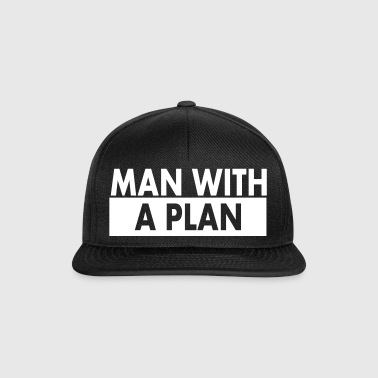 Man with a plan wht - Snapback Cap