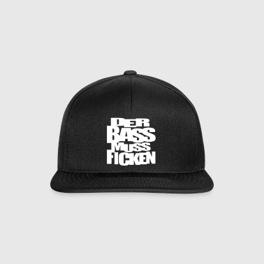 Der Bass muss ficken Musik Music Festival Party - Snapback Cap