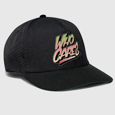 Who cares Graffiti - Snapback cap