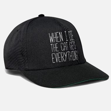 Funny Cat Gets Everything Funny Quote - Snapback Cap
