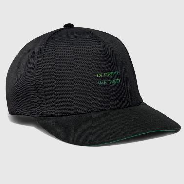 Dollar In crypto like trust - Snapback Cap