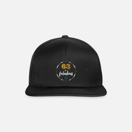 Birthday Caps & Hats - 63 years & fabulous - Birthday Shirt - Snapback Cap black/black