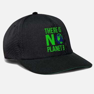 B Day There Is No Planet B - Earth Day - Snapback Cap