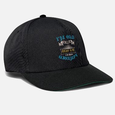 Retirement I'm Old Grumpy - Snapback Cap