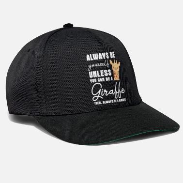 Giraffe Giraffe - Giraffes - Giraffe fan - Be Yourself - Snapback Cap