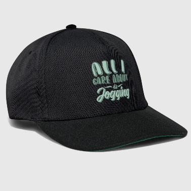 All i care about is jogging Motivation Laufen - Snapback Cap