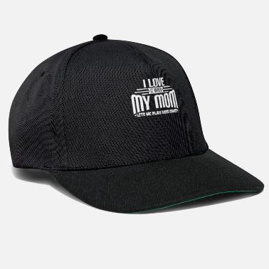 Play I LOVE IT WHEN MY MOM LETS ME PLAY VIDEO GAMES - Snapback Cap