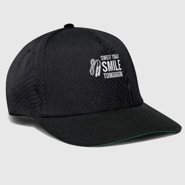 Sweat today Smile Tomorrow - Gym Fitness Workout - Snapback Cap