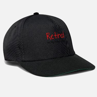 Hilarious Retired Not My Problem Anymore Hilarious Gift - Snapback cap