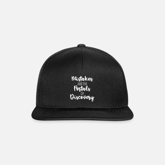 Love Caps & Hats - mistakes are the portals of discovery - Snapback Cap black/black