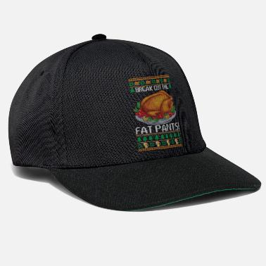 Breakbeat Break Out The Fat Pants Funny Turkey Thanksgiving - Snapback Cap