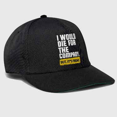 Ethical But it is Friday - work ethic - Snapback Cap
