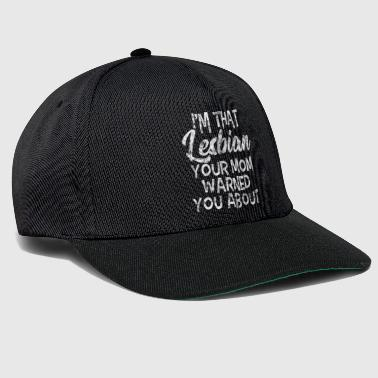 LGBT Gay Pride Lesbian I'm that Lesbian your Mom warned you about grunge white - Snapback Cap