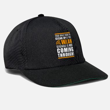 Addicted Funny Geek Shit Clean Up Wlan Statement - Snapback Cap