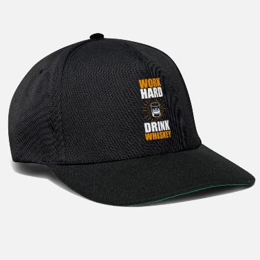 Drunk Funny Whiskey Statement Shirt Work Hard - Snapback Cap