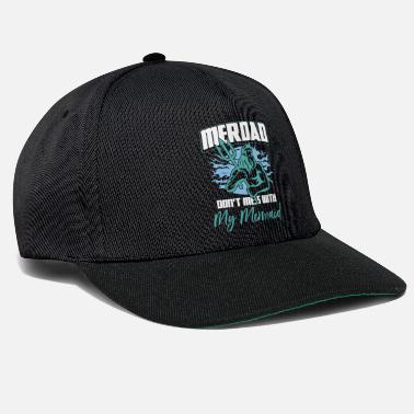 I Love Papa Mens Merdad Don't Mess With My Mermaid Gift Idea - Snapback Cap