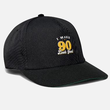 Birthday I Make 90 Look Good - Snapback Cap