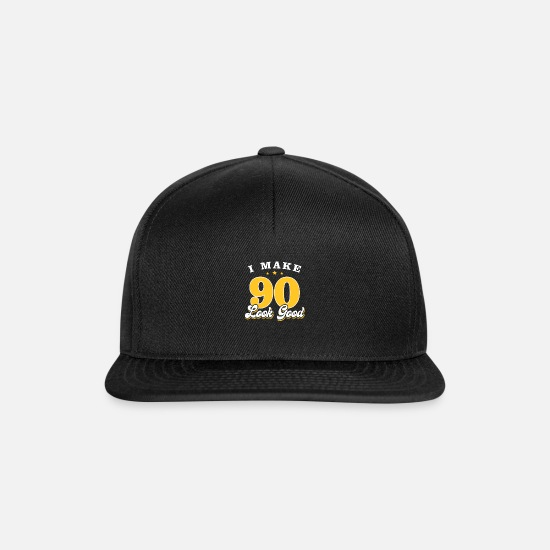 Birthday Caps & Hats - I Make 90 Look Good - Snapback Cap black/black