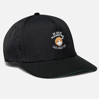 Squirrel Funny Hamster Talks About You Rodent Lover Gift - Snapback Cap