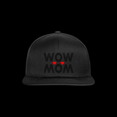 Wow maman - Casquette snapback