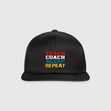Teach Coach Sleep Repeat Gift - Snapback Cap