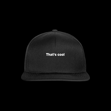 This is cool shirt English - Snapback Cap