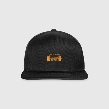 LIFT AT HOME LIFT AT THE GYM GESCHENK - Snapback Cap