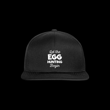 Awesome Let The Egg Hunting aloittaa t-paidan - Snapback Cap