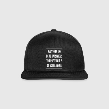 social media awesome life gift - Snapback Cap
