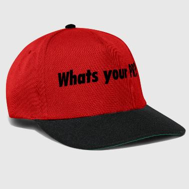 Whats your PR? - Snapback Cap
