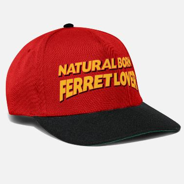 Nature Lovers Natural born ferret lover 3col - Snapback Cap