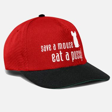 Cunnilingus Save A Mouse. Eat A Pussy! - Snapback Cap