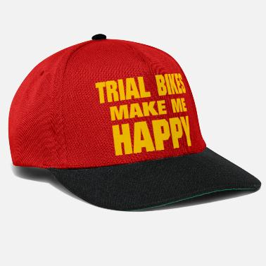 Trials Bike Trial Bikes Make Me Happy - Snapback Cap